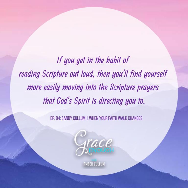 Grace Enough Podcast, EP. 84: Sandy Cullum quote