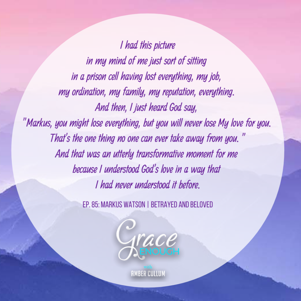 Grace Enough Podcast Quote