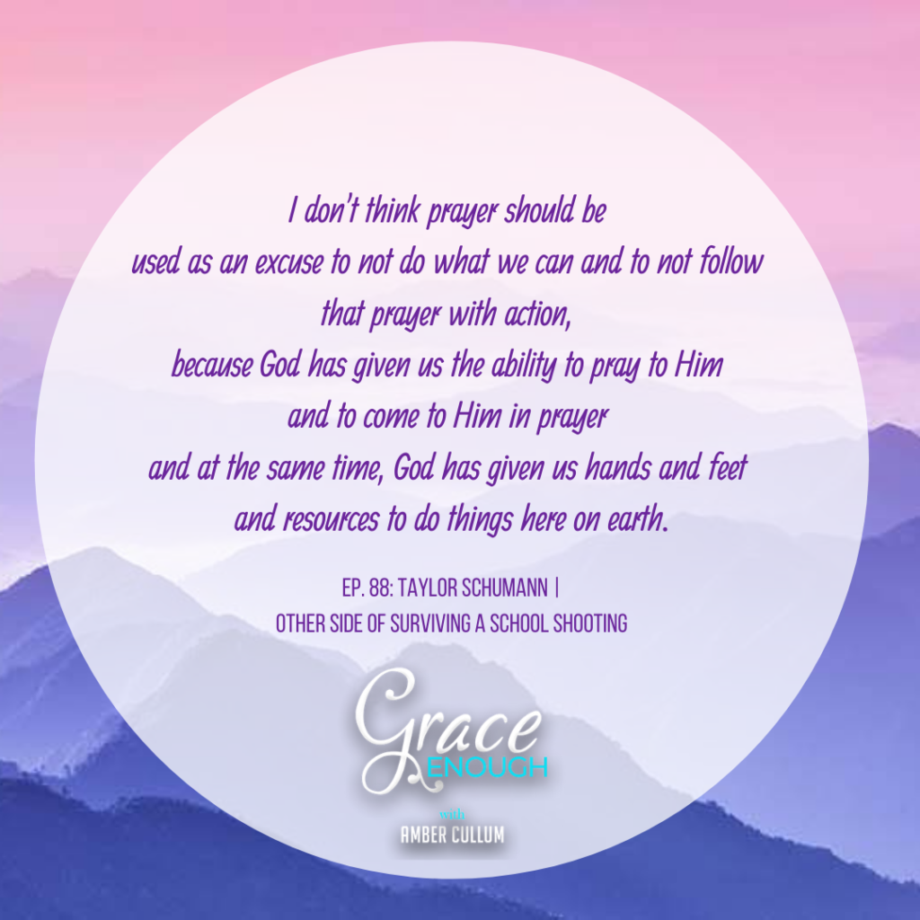 Taylor Schumann Quote for Grace Enough Podcast