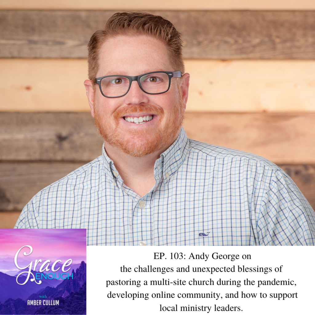 103: Andy George | Pastoring Through a Pandemic