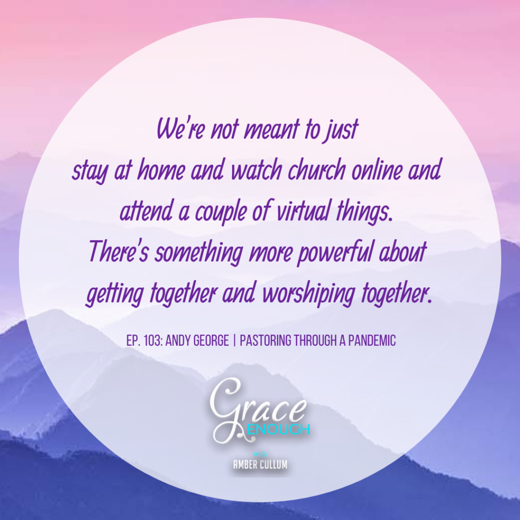 Andy George | Pastoring Through A Pandemic Quote 2