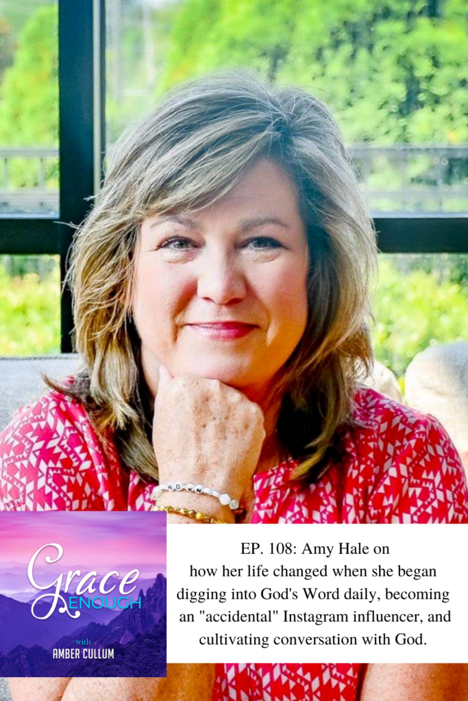 108: Amy Hale | How Daily Bible Study Changed My Life