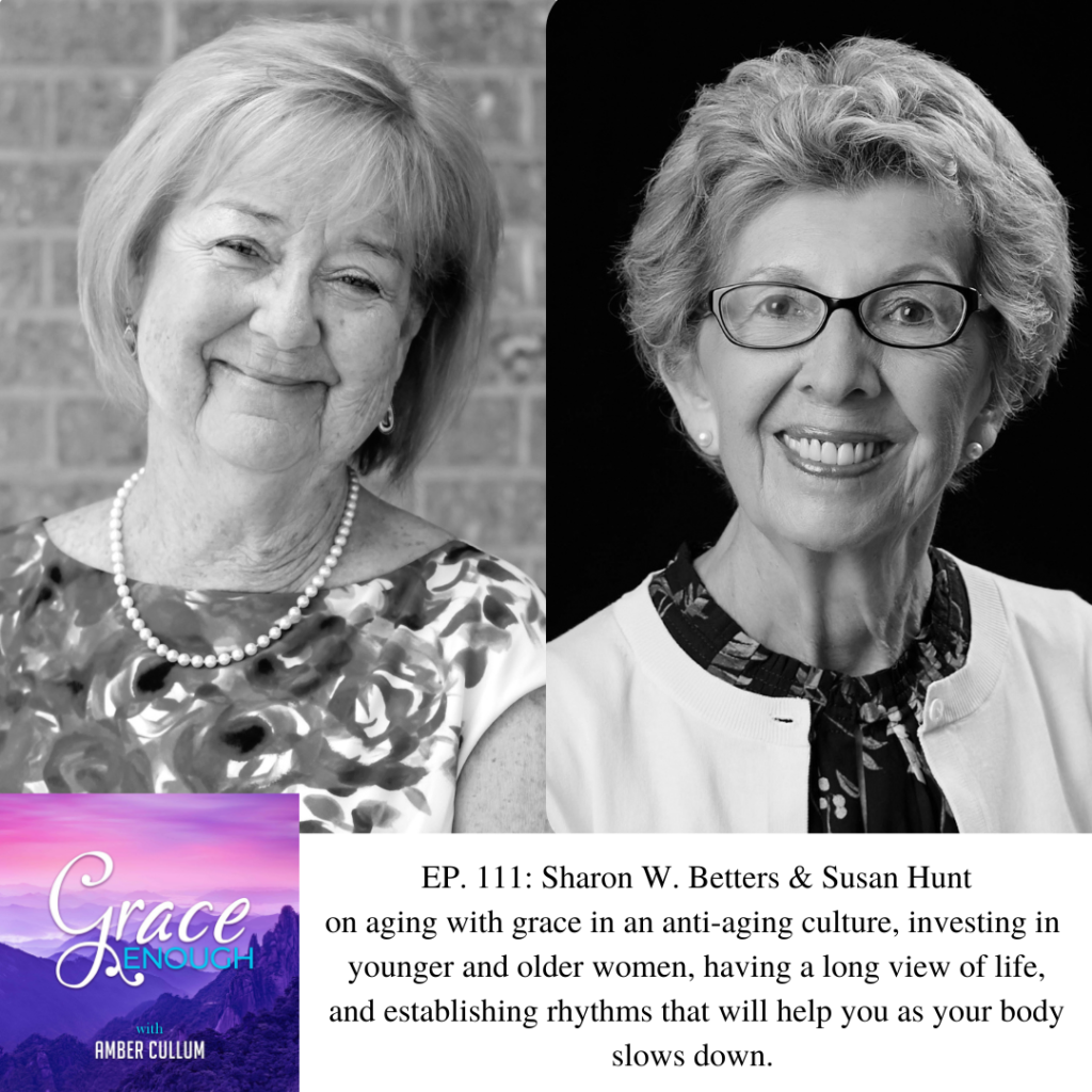 Sharon Betters & Susan Hunt | Aging with Grace Podcast Interview