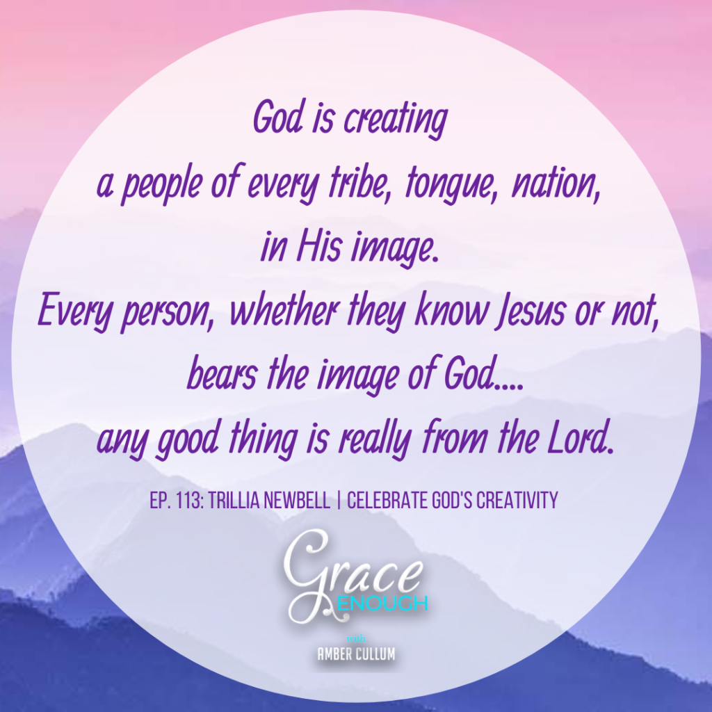 God's creating a people of every tribe, tongue, nation in His image