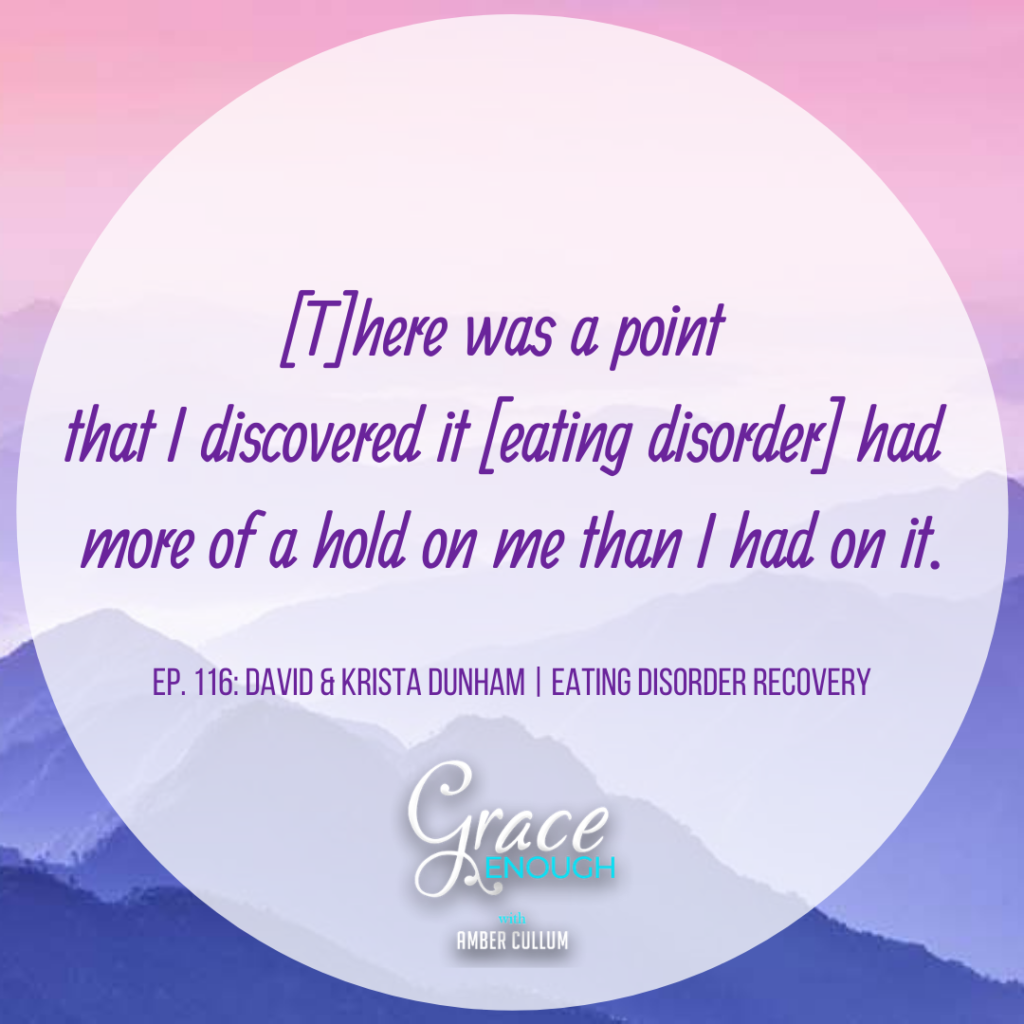 David and Krista Dunham | Eatind Disorder Recovery Quote