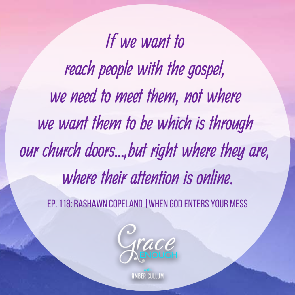 If we want to reach people with the gospel we have to meet them where they are not where we want them to be