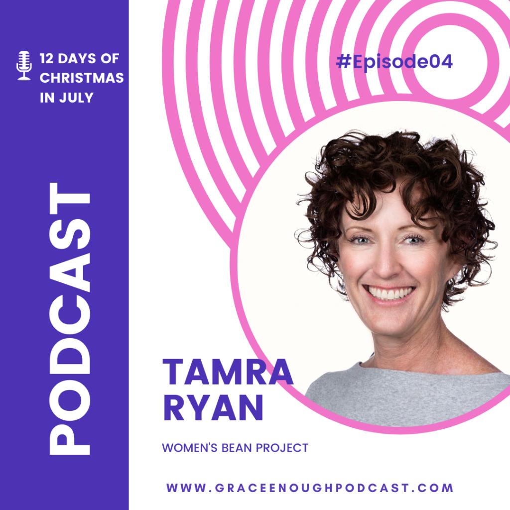 Women's Bean Project, Tamra Ryan