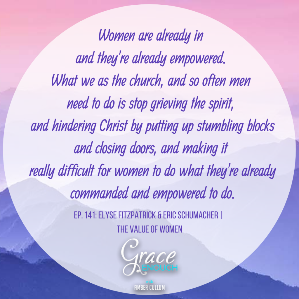 Women are already in and they're already empowered. What we as the church, and so often men need to do is stop grieving the spirit, and hindering Christ by putting up stumbling blocks and closing doors, and making it really difficult for women to do what they're already commanded and empowered to do.